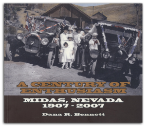 A CENTURY OF ENTHUSIASM: MIDAS, NEVADA, 1907-2007